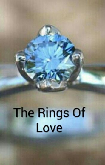 The Rings of Love