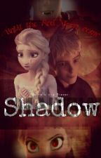 Shadow by whosebook