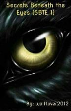Re-write, Secrets Beneath the eyes  (SBTE Book 1) by wolflover2012