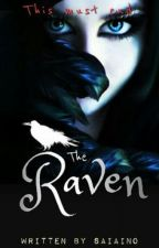 The Raven (#Wattys2015) by Saiaino
