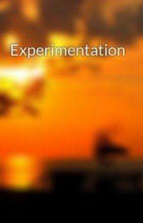 Experimentation by owensbird