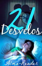 21 Desvelos. by Alma-Reader