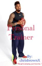 Personal Trainer by chrisbrownX