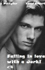 Falling In Love With A Jerk (A Alex Pettyfer Fan Fic) by Just_Nessa_Here