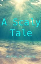A Scaly Tale by Alphas_of_Writing