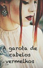 A garota de cabelos vermelhos 2 by holy_smiling
