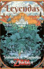 Leyendas (El Mundo De La Magia) by aberlt015