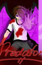 Predator: Enderlox x Reader (Wattys 2015) (FINISHED) by GirlyBirdGamer