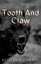 Tooth And Claw (Kellic (mpreg)) √ by Punkstress_Gaskarth