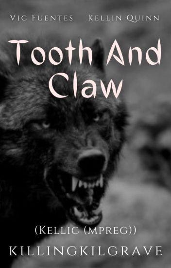 Tooth And Claw    Kellic (mpreg) √