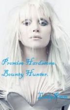Promise Hardstone, Bounty Hunter (#2 in the FBI case series) by LadyWinters