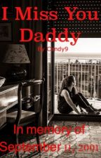 I Miss You Daddy.. by caandynine