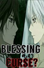 Blessing or a Curse? (VK Fanfic) by LectorDominion