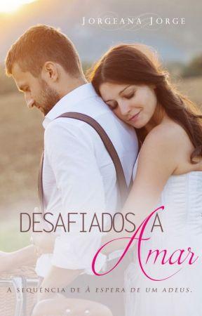 Desafiados a Amar by Jorgeanajorge