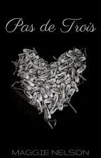 Pas de Trois by Maggiebert