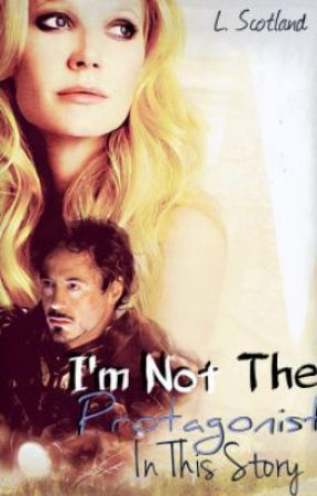 I'm Not the Protagonist in This Story (Tony Stark/Pepper Potts) by Winter_Is_Coming