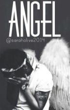 Angel *-*  |H.S| by saraholive2014