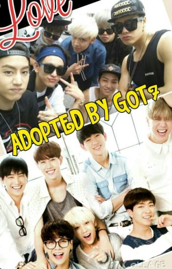 ADOPTED BY GOT7 (HIATUS)