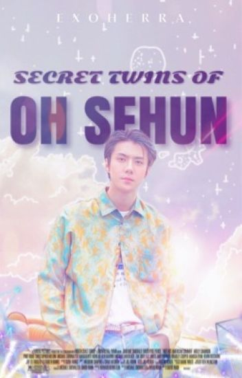 His Twins (SEHUN)