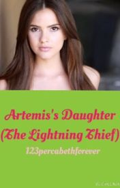 Artemis's Daughter (PJO FanFic) by susiesuuu13