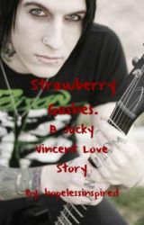 Strawberry Gashes. { A Jacky Vincent lovestory } by spaacetraavels
