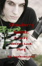 Strawberry Gashes. { A Jacky Vincent lovestory } by hopelessinspired