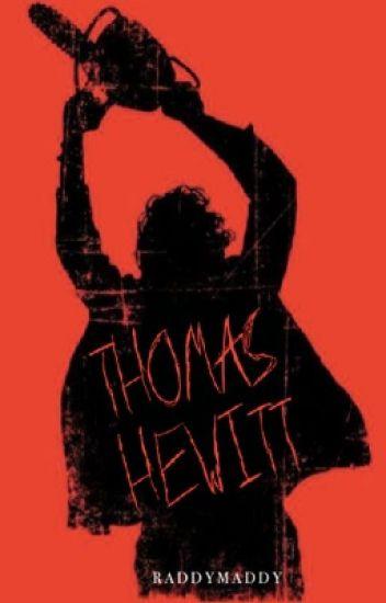 Thomas Hewitt (Texas Chainsaw Massacre FanFiction)