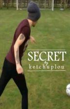 secret [lwt] by ketchuplou