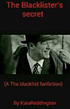The Blacklister's secret (A The blacklist fanfiction) by KaiaReddington