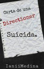 Carta De Una Direcrioner Suicida. by IaniiMedina