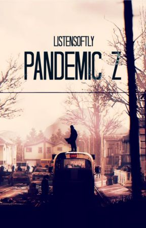 Pandemic Z by listensoftly
