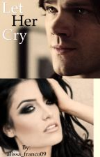 Let Her Cry (Sam Winchester) by franco0369