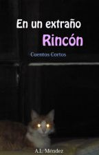 En un extraño rincón by Alishta