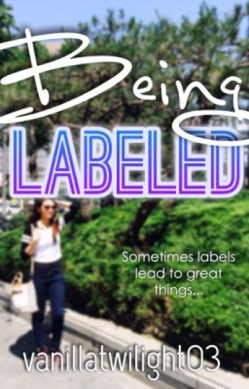 Being Labeled - ON HOLD
