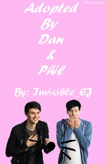 ☆Adopted By Dan And Phil☆[ON MASSIVE HIATUS]