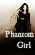 No.15 Phantom Girl (HunterXhunter Fanfiction) by HeartBreaker404