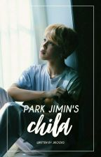 Park Jimin's Child (Completed) by jikooks