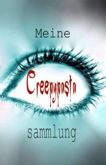 Creepypasta Sammlung