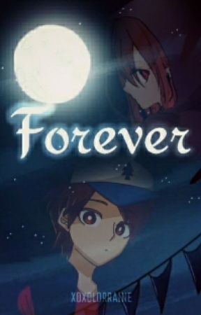 Forever  |  Dipper x Reader [EDITING] by riraining