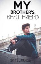 My brother's best friend by MrsLittleGuy