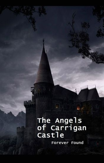 The Angels of Carrigan Castle