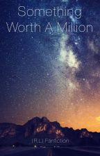 Something Worth A Million (Ross Lynch fanfic) by Ashluvs1D