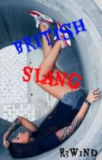 British Slang by R3W1ND