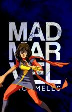 ➣ Mad Marvel by tacomells