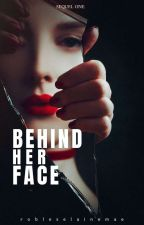 Behind Her Face by Eine_Robles