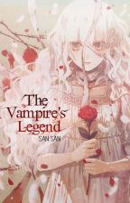 [Fanfiction]The Vampire's Legend by SanSanQuyen