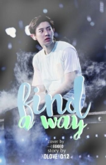 Find a Way [exo fanfiction]