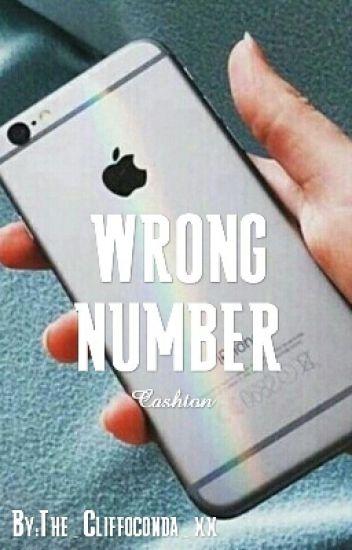 Wrong Number >> Cashton