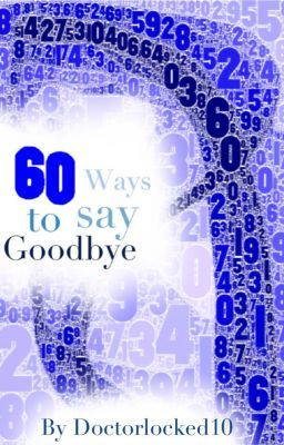 60 Ways to Say Goodbye - A Johnlock Fanfiction