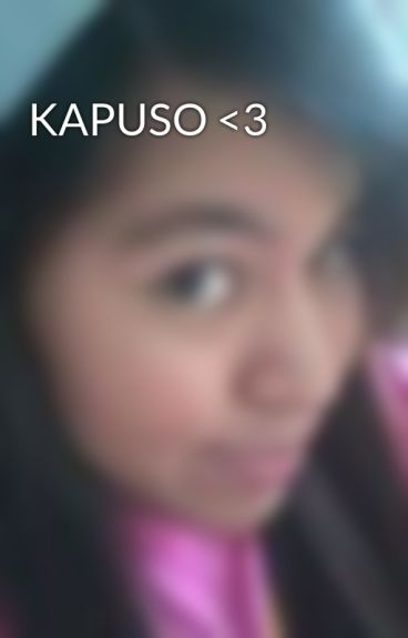 KAPUSO <3 by JoanEspiritu